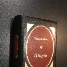 Libros de segunda mano: GRANDES OBRAS DE LA LITERATURA UNIVERSAL EN MINIATURA. TOMAS MORO. UTOPIA. Lote 112405883