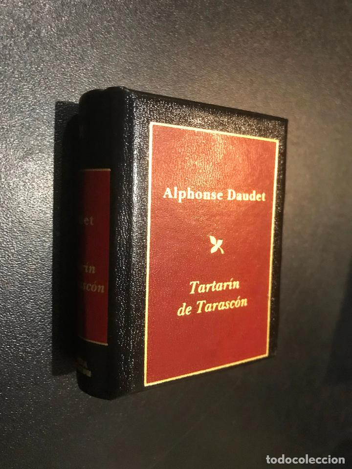 GRANDES OBRAS DE LA LITERATURA UNIVERSAL EN MINIATURA. ALPHONSE DAUDET. TARTARIN DE TARASCON (Libros de Segunda Mano (posteriores a 1936) - Literatura - Narrativa - Clásicos)
