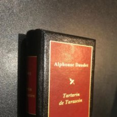 Libros de segunda mano: GRANDES OBRAS DE LA LITERATURA UNIVERSAL EN MINIATURA. ALPHONSE DAUDET. TARTARIN DE TARASCON. Lote 112406223