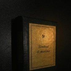 Libros de segunda mano: GRANDES OBRAS DE LA LITERATURA UNIVERSAL EN MINIATURA. SIMBAD EL MARINO. Lote 112406827