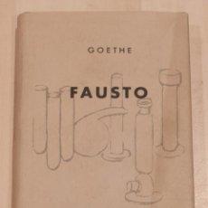 Libros de segunda mano: FAUSTO. GOETHE. COLECCION CRISOL Nº 13. AGUILAR. 1964.. Lote 112413299