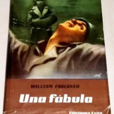 Libros de segunda mano: UNA FÁBULA; WILLIAM FAULKNER - EDICIONES ÉXITO 1962. Lote 112449531