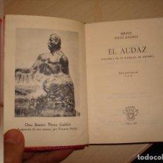 Libros de segunda mano: BENITO PÉREZ GALDÓS. EL AUDAZ. AGUILAR. CRISOL 347.. Lote 112543455