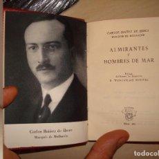Libros de segunda mano: CARLOS IBAÑEZ DE IBERO. ALMIRANTES Y HOMBRES DE MAR. AGUILAR. CRISOL 293.. Lote 112547551