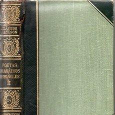 Libros de segunda mano: POETAS DRAMÁTICOS ESPAÑOLES TOMO II (CLÁSICOS JACKSON, 1951). Lote 112761047