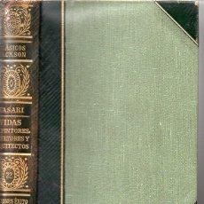Libros de segunda mano: VASARI : VIDAS DE PINTORES, ESCULTORES Y ARQUITECTOS (CLÁSICOS JACKSON, 1951). Lote 112761347