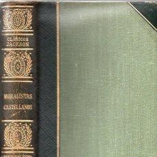 Libros de segunda mano: MORALISTAS CASTELLANOS (CLÁSICOS JACKSON, 1951). Lote 112761467