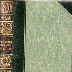 Libros de segunda mano: ESCRITORES MÍSTICOS ESPAÑOLES (CLÁSICOS JACKSON, 1951). Lote 112761595