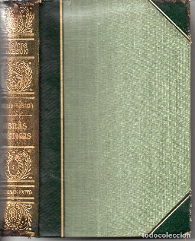 VIRGILIO - HORACIO : OBRAS POÉTICAS (CLÁSICOS JACKSON, 1951) (Libros de Segunda Mano (posteriores a 1936) - Literatura - Narrativa - Clásicos)