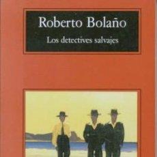 Libros de segunda mano: LOS DETECTIVES SALVAJES, ROBERTO BOLAÑO, - ANAGRAMA. Lote 113041939