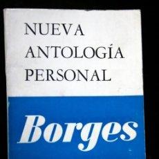Libros de segunda mano: NUEVA ANTOLOGIA PERSONAL - BORGES. Lote 113088863
