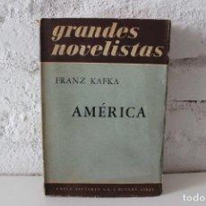 Libros de segunda mano: AMÉRICA. FRANZ KAFKA. TRADUCCIÓN DE D. J. VOGELMANN. BUENOS AIRES: EDITORIAL SUDAMERICANA, 1966.. Lote 113147135