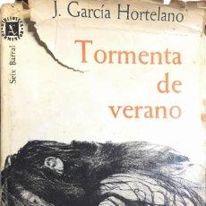Libros de segunda mano: J. GARCÍA HORTELANO. TORMENTA DE VERANO. BARCELONA, 1962.. Lote 113367987