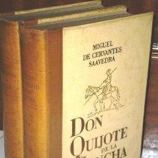 Libros de segunda mano: DON QUIJOTE DE LA MANCHA – MIGUEL DE CERVANTES SAAVEDRA – 2 TOMOS - COMPLETA. Lote 113429515