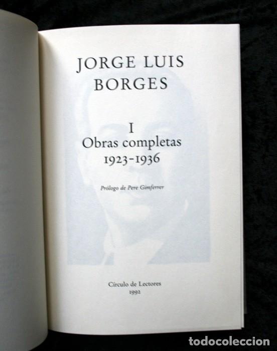 Libros de segunda mano: JORGE LUIS BORGES - OBRAS COMPLETAS - 3 TOMOS - CIRCULO DE LECTORES - Foto 3 - 171684349