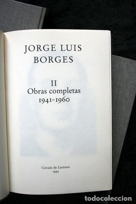 Libros de segunda mano: JORGE LUIS BORGES - OBRAS COMPLETAS - 3 TOMOS - CIRCULO DE LECTORES - Foto 5 - 171684349