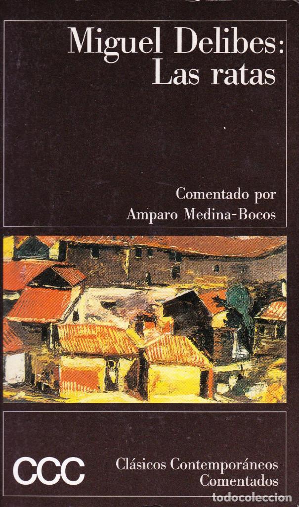 LAS RATAS. MIGUEL DELIBES (Libros de Segunda Mano (posteriores a 1936) - Literatura - Narrativa - Clásicos)