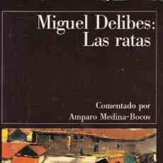 Libros de segunda mano: LAS RATAS. MIGUEL DELIBES. Lote 113522491