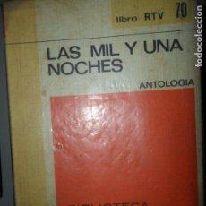 Libros de segunda mano: LAS MIL Y UNA NOCHES, ANTOLOGÍA, ED. SALVAT. Lote 113610427