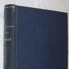 Libros de segunda mano: HAMLET - SHAKESPEARE *. Lote 113692827