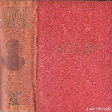 Libros de segunda mano: JOSÉ MARÍA DE PEREDA : OBRAS COMPLETAS (AGUILAR, 1945). Lote 114470671