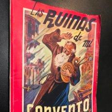 Libros de segunda mano: LAS RUINAS DE MI CONVENTO. COLECCION GRANDES AUTORES. Nº 64. Lote 114507055