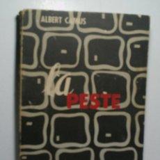 Libros de segunda mano: LA PESTE. CAMUS ALBERT. 1958. Lote 114540799