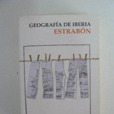 Libros de segunda mano: GEOGRAFÍA DE IBERIA. ESTRABÓN. Lote 115473055