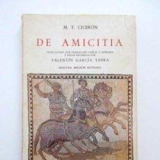 Libros de segunda mano: DE AMICITIA, DIÁLOGO SOBRE LA AMISTAD, M.T. CICERÓN, VALENTIN GARCÍA YEBRA, BILINGÜE, ED. GREDOS. Lote 115630279