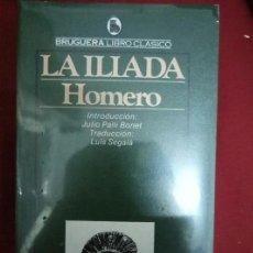 Libros de segunda mano: LA ILIADA - HOMERO - ED.BRUGUERA - AÑO 1980 A ESTRENO. NUEVO. PRECINTADO. Lote 115637075