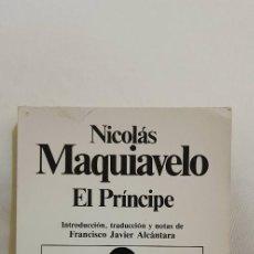 Libros de segunda mano: EL PRÍNCIPE - NICOLÁS MAQUIAVELO - 1983. Lote 115699195