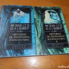 Libros de segunda mano: LIBRO HISTORIAS DE FANTASMAS DE LA LITERATURA INGLESA I Y II (EDHASA, 1989). Lote 116058519