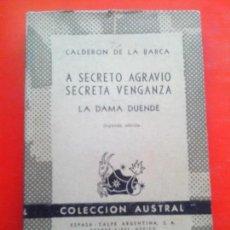 Libros de segunda mano: A SECRETO AGRAVIO SECRETA VENGANZA. LA DAMA DUENDE. CALDERÓN DE LA BARCA. AUSTRAL Nº659. 2ªED. E.C. Lote 116269379