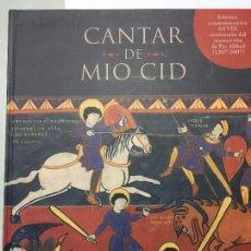 Libros de segunda mano: CANTAR DE MIO CID, EDICIÓN CONMEMORATIVA DEL VII CENTENARIO (1207-2007). Lote 116479291