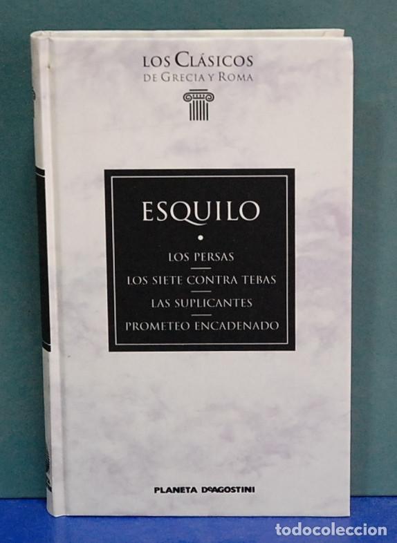LOS PERSAS / LOS SIETE CONTRA TEBAS / LAS SUPLICANTES / PROMETEO ENCADENADO. ESQUILO (Libros de Segunda Mano (posteriores a 1936) - Literatura - Narrativa - Clásicos)