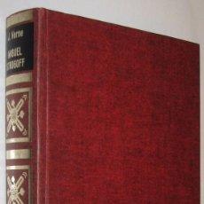 Libros de segunda mano: MIGUEL STROGOFF - JULIO VERNE *. Lote 117753803