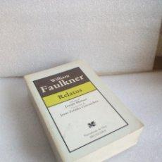 Livres d'occasion: WILLIAM FAULKNER RELATOS EDICIÓN DE JOSEPH BLOTNER TRADUCCIÓN ZULAIKA GOICOECHEA BRUGUERA 1984. Lote 118463883