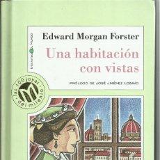 Libros de segunda mano: UNA HABITACION CON VISTAS, E.M. FORSTER. Lote 118507275