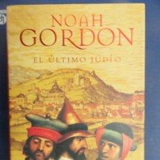 Libros de segunda mano: EL ÚLTIMO JUDIO - NOAH GORDON. Lote 118470495