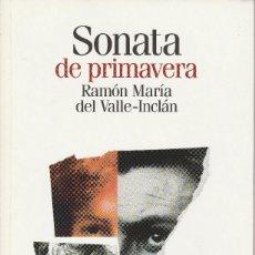 Libros de segunda mano: SONATA DE PRIMAVERA (ED. 2004), RAMÓN MARÍA DEL VALLE-INCLÁN. EL PAÍS, COLECCIÓN CLÁSICOS ESPAÑOLES.. Lote 118544371
