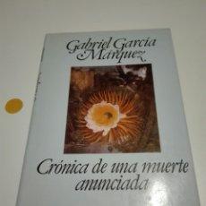 Libros de segunda mano: CRÓNICA DE UNA MUERTE ANUNCIADA. GABRIEL GARCÍA MÁRQUEZ.. Lote 118682059