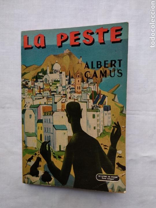 LA PESTE - ALBERT CAMUS. LE LIVRE DE POCHE, 1966. (Libros de Segunda Mano (posteriores a 1936) - Literatura - Narrativa - Clásicos)