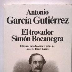 Libros de segunda mano: 348-EL TROVADOR/SIMÓN BOCANEGRA-GARCÍA GUTIÉRREZ ANTONIO, PLANETA. Lote 54203799