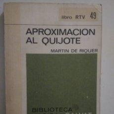 Libros de segunda mano: APROX. AL QUIJOTE Y REFLEXIONES SOBRE EL QUIJOTE. Lote 118957198