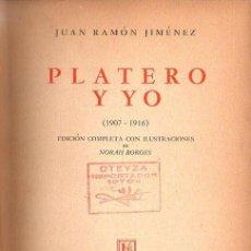 Libros de segunda mano: JUAN RAMÓN JIMÉNEZ : PLATERO Y YO (LOSADA, 1948) ILUSTRADO POR NORAH BORGES. Lote 118960079