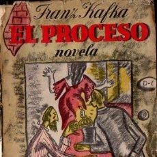 Libros de segunda mano: FRANZ KAFKA : EL PROCESO (LOSADA, 1953) . Lote 118960279