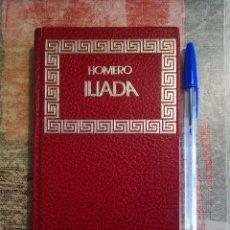 Libros de segunda mano: ILÍADA - HOMERO. Lote 119132143