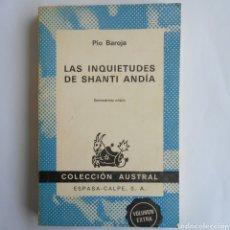 Libros de segunda mano - LAS INQUIETUDES DE SHANTI ANDIA PIO BAROJA COLECCIÓN AUSTRAL N ° 346 1979 - 124955676