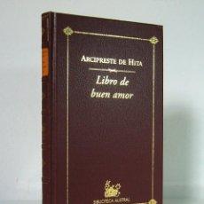 Libros de segunda mano: LIBRO DE BUEN AMOR (ED. 2001), DE JUAN RUIZ, ARCIPRESTE DE HITA. ESPASA CALPE, BIBLIOTECA AUSTRAL.. Lote 119586419