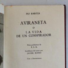 Livros em segunda mão: AVIRANETA O LA VIDA DE UN CONSPIRADOR- PIO BAROJA-COLECCION CRISOL Nº288.1950 (12 CM X 8,8 CM). Lote 119869239